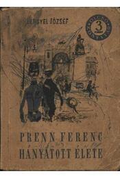 Prenn Ferenc hányatott élete I-II. - Régikönyvek