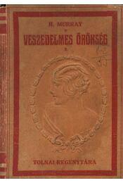 Veszedelmes örökség I.-II. - Régikönyvek