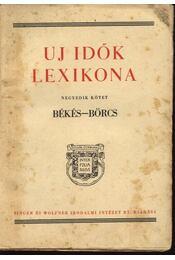 Uj idők lexikona IV. kötet - Régikönyvek