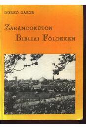 Zarándokúton Bibliai Földeken - Régikönyvek
