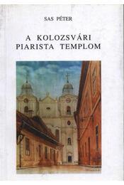 atirni - A kolozsvári piarista templom - Régikönyvek