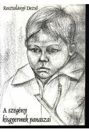A szegény kisgyermek panaszai - Régikönyvek