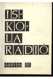 Iskolarádió 1968-69. II. - Régikönyvek