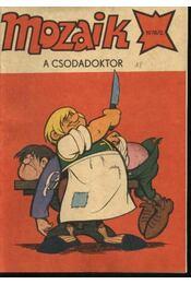 A csodadoktor (Mozaik 1978/2.) - Régikönyvek
