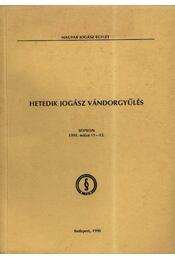 Hetedik jogász vándorgyűlés Sopron 1995. május 11-12. - Régikönyvek