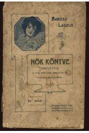 Nők könyve. Amulettek - Régikönyvek