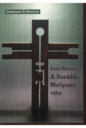 A Szekfű-Mályusz vita - Régikönyvek