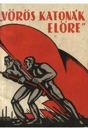 Vöröskatonák előre - Régikönyvek