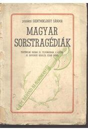 Magyar sorstragédiák (dedikált) - Régikönyvek