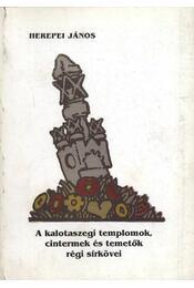 atirni - A kalotaszegi templomok cintermek és temetők régi sírkövei - Régikönyvek