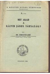 Mit akar a Kálvin János Társaság? - Régikönyvek