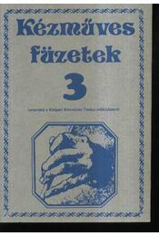 Kézműves füzetek 3. - Régikönyvek
