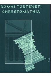 Római történeti chrestomathia III. - Régikönyvek