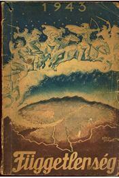 Függetlenség 1943 - Régikönyvek