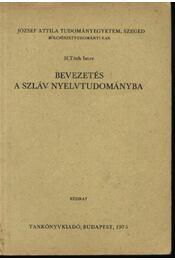 Bevezetés a szláv nyelvtudományba - Régikönyvek