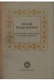 Olasz nyelvkönyv az általános gimnáziumok IV. osztálya számára - Régikönyvek