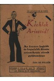 Kéchlek Arisztid! - Régikönyvek