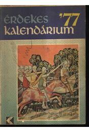 Érdekes Kalendárium '77 - Régikönyvek