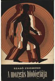 A mozgás biológiája - Régikönyvek