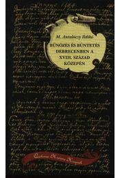Bűnözés és büntetés Debrecenben a XVIII. század közepén - Régikönyvek