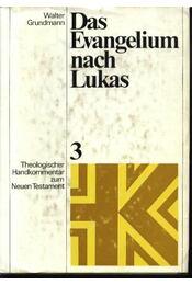 Das Evangelium nach Lukas 3 - Régikönyvek
