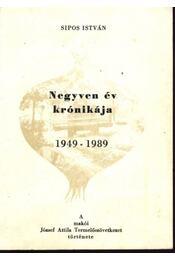 Negyven év krónikája 1949-1989 - Régikönyvek