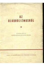 Az alkoholizmus - Régikönyvek