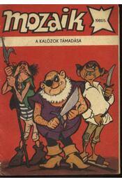 A kalózok támadása (Mozaik 1981/6.) - Régikönyvek