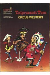 Talpraesett Tom (Circus western) - Régikönyvek
