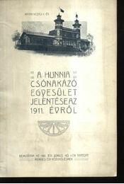 A Hunnia Csónakázó Egyesület jelentése 1911. évről - Régikönyvek