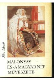 Malonyay és 'A magyar nép művészete' (mini) - Régikönyvek