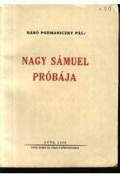 Nagy Sámuel próbája - Régikönyvek