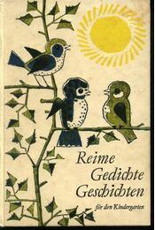 Reime Gedichte Geschichten für den Kindergarten - Régikönyvek
