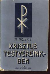 Krisztus testvéreinkben - Régikönyvek