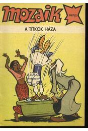 A titkok háza (Mozaik 1987/2.) - Régikönyvek