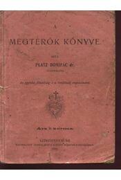 A megtérők könyve - Régikönyvek