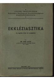 Ekkjléziasztika - Régikönyvek