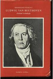 Ludwig Van Beethoven életének krónikája - Régikönyvek