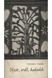 Nyár, erdő, kakukk - Régikönyvek