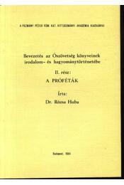 Bevezetés az Ószövetség könyveinek irodalom- és hagyománytörténetébe II. rész - Régikönyvek