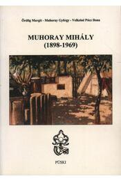 Muhoray Mihály (1898-1969) - Régikönyvek