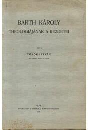 Barth károly theologiájának a kezdetei - Régikönyvek