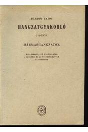 Hangzatgyakorló I. könyv - Régikönyvek