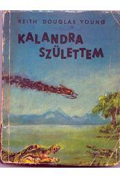 Kalandra születtem - Régikönyvek