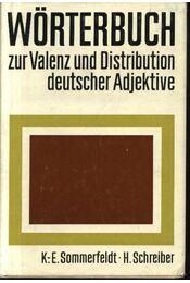 Wörterbuch zur Valenz und Distribution deutscher Adjektive - Régikönyvek