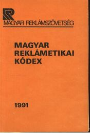 Magyar Reklámetikai Kódex - Régikönyvek