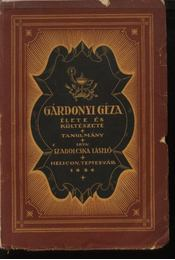 Gárdonyi Géza élete és költészete - Régikönyvek