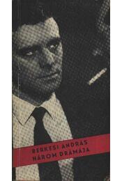 Berkesi András Három drámája - Régikönyvek