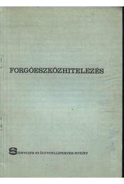 Forgóeszközhitelezés - Régikönyvek