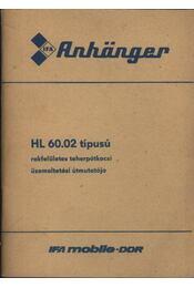 HL 60.02 típusú rakfelületes teherpótkocsi üzemeltetési útmutatója - Régikönyvek